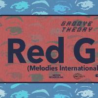 Groove Theory : Red Greg (Melodies International)