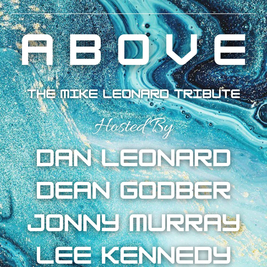 Above - The Mike Leonard Tribute