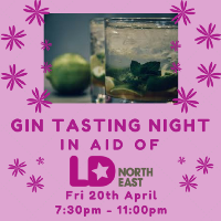 Gin Tasting Night in Aid of LD:NorthEast