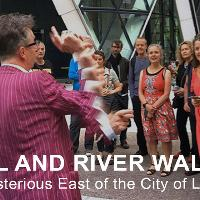 Walking Tour - The Mysterious East of the City of London (with M