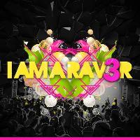 I Am A Raver 3rd Birthday Bash