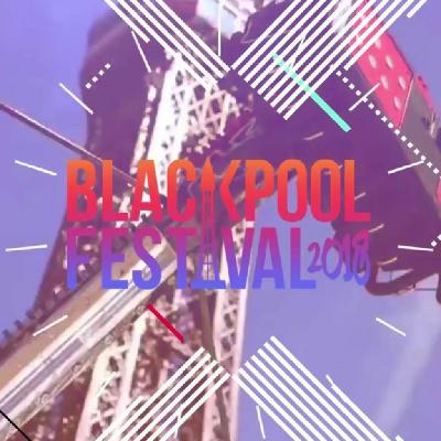 Blackpool Festival 2018