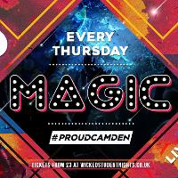MAGIC Thursdays at Proud Camden