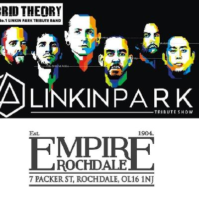 Linkin Park - Uk Number 1 Tribute 'Hybrid Theory' Tickets | The