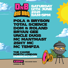 DnB Brunch Presents: DnB BIG BBQ