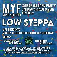 MYF Low Steppa Garden Party