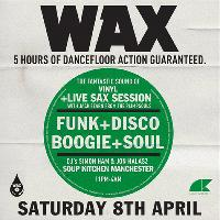 WAX: Funk Disco Boogie Soul - Live Sax Session