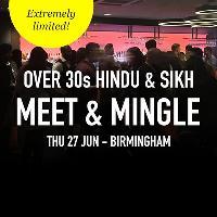 Hindu & Sikh Meet and Mingle Dating, Birmingham - Over 30s