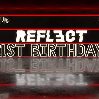 Reflect - 1st Birthday Special