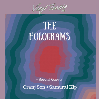 Vinyl Junkie Presents : The Holograms
