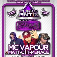 FUNKY ANT!X - Dance'4'Deliverance | MC VAPOUR | T-MENACE + MORE!