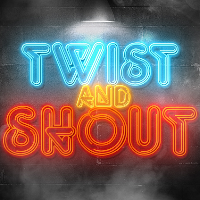 Twist & Shout | Funk, Soul, Rock & Roll, Motown