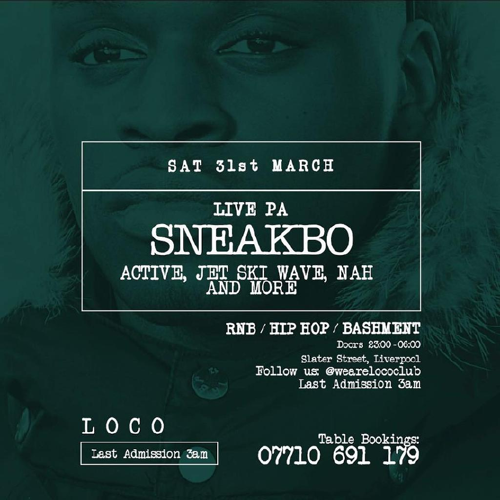 Sneakbo Live At Loco