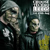 Choose Techno Leeds with The Yellowheads (Exclusive UK Debut)