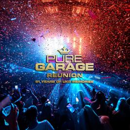 Dance Generation pres Pure Garage 2021