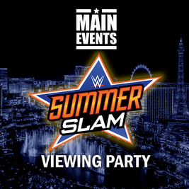 Main Events Summerslam 2021 Party - Liverpool