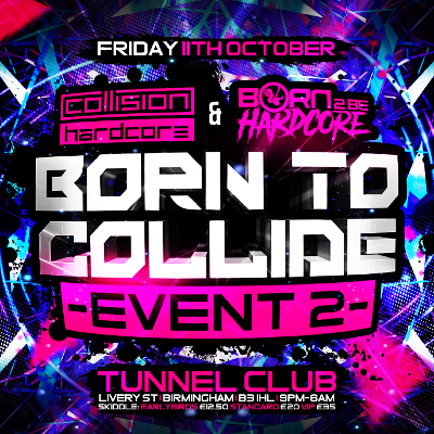 Collision Hardcore & Born 2 Be Hardcore : Born 2 Collide Part 2