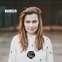 Berlin presents Juliet Sikora - Kittball Part 3