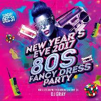 New Years Eve 2017 / 80s Fancy Dress Party with DJ Gray