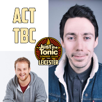 Just the Tonic Comedy Club - Leicester