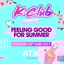 K-Club presents: The K-POP Feeling Good For Summer Tour | Oxford