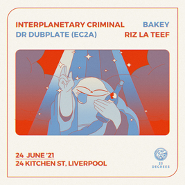 Interplanetary Criminal, Riz La Teef, Bakey & Dr Dubplate (ec2a)