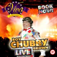 Roy Chubby Brown Live!