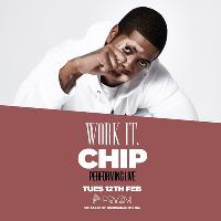 Work It. presents CHIP live at Pryzm!