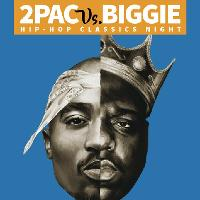 2Pac Vs Biggie Hip-Hop Classics Night!