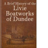 David Hirzel – A brief history of the Livie Boatworks