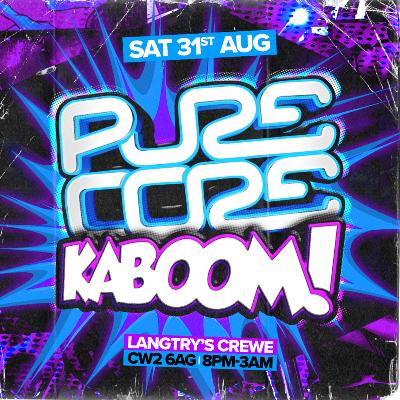 PURE CORE Presents... KABOOM! Squad-E & MC Storm + More (Superhe