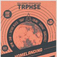 TRPHSE: Homelanding