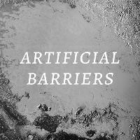 Artificial Barriers