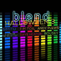 BLEND presents Halloween 3