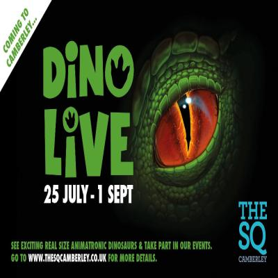 Dino Live! at the Square Camberley 25th July to 1st September