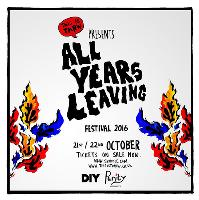 All Years Leaving Friday - Tickets On Sale Now