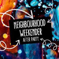 Remake Remodel: Neighbourhood Weekender afterparty