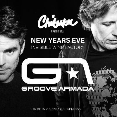 Chibuku Presents Groove Armada NYE Party Liverpool