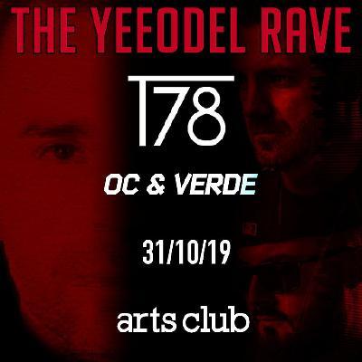 Yeeodel Rave Presents: Carnevil w/ OC & Verde + T78