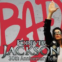 Forever Jackson - 30th Anniversary of the Bad Album