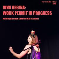 Diva Regina: Work Permit In Progress