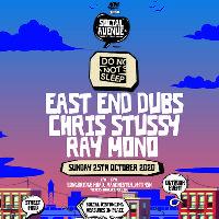 Social Avenue presents Do Not Sleep w/ East End Dubs