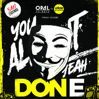 DON-E #YouAlrightYeah? Live at OPAL