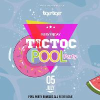 Tic Toc at Tiger Fridays - Pool Party