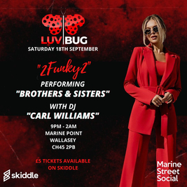 Luvbug presents 2Funky2 live PA singing Brothers and Sisters