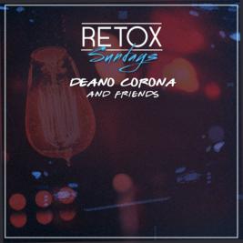 RETOX SUNDAYS: Deano Corona & Friends #005