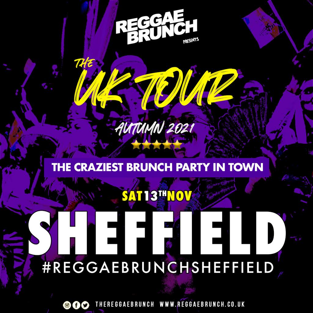 The Reggae Brunch - Sat 13 Nov Sheffield UK Tour