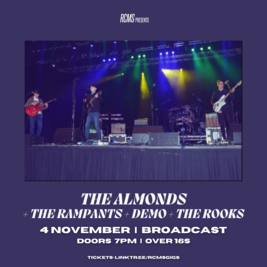 The Almonds + The Rampants + Demo + The Rooks