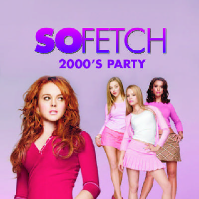 So Fetch - 2000s Party (Bristol)