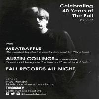 Celebrating 40 Years of The Fall